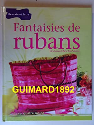 Fantaisies de ruban