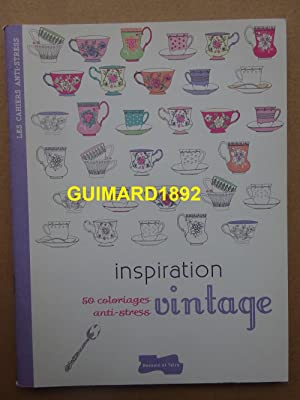 Inspiration vintage 50 coloriages anti-stress