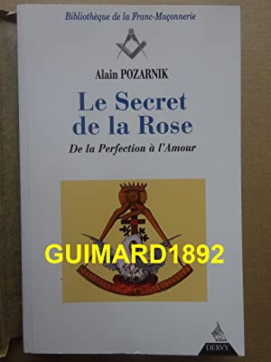 Le secret de la rose : De la perfection à l'amour