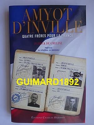 Amyot d'Inville Quatre frères pour la France: Patrick de Gmeline