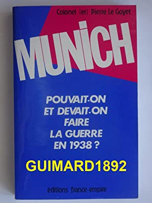 Munich, un traquenard ?