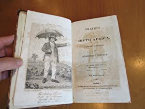 Travels in South Africa, Undertaken at the Request of the Missionary Society. Third Edition, Corr...