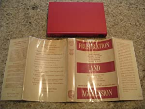 Frustration And Aggression (First Printing In Dust Jacket)