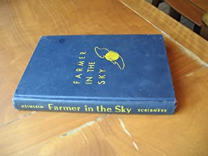Farmer in the Sky: Heinlein, Robert