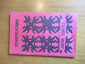 Scarifications (First Printing Inscribed By Jayne Cortez And Mel Edwards 1/1/74)