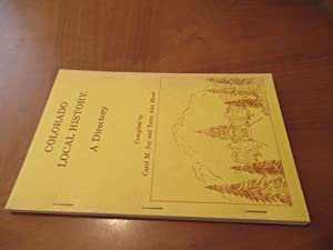 Colorado Local History: A Directory