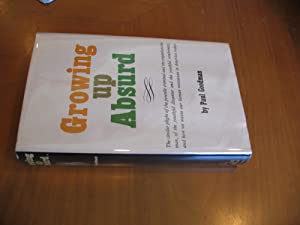 Growing Up Absurd (First Edition In Jacket)
