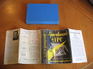 Spacehounds Of Ipc: A Tale Of The Interplanetary Corporation (First Printing In Dust Jacket, Plat...