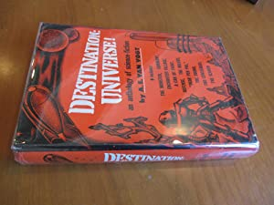 Destination: Universe. An Anthology Of Science Fiction By A. E. Van Vogt (Inscribed By A. E. Van ...