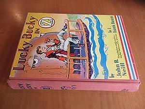 Lucky Bucky In Oz [First Printing]: Neill, John R.,