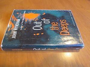 Out of the Deeps ( The Kraken Wakes): Wyndham, John [John Beynon Harris]