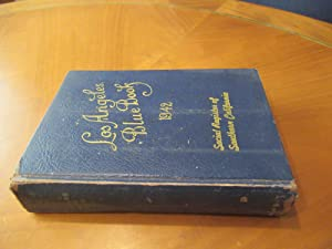 Los Angeles Blue Book 1942 Social Register Of Southern California, A Society Directory.