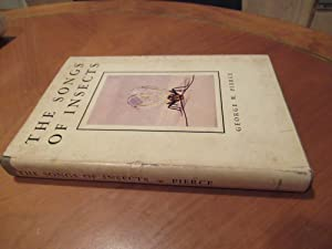 The Songs Of Insects; : With Related Material On The Production, Propagation, Detection, And Meas...
