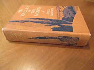 The Valley Of The Moon (First Edition)