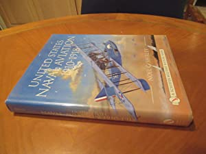 United States Naval Aviation 1910-1918 (Schiffer Book For Designers & Collectors, First Printing)