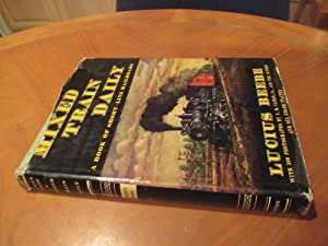 Mixed Train Daily: A Book of Short-line Railroads