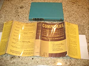 Computers: Their Operation And Applications (First Printing: Berkeley, Edmund C.,