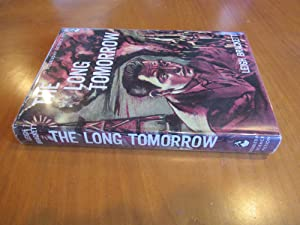 The Long Tomorrow (First Edition, Signed)