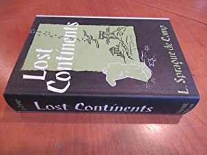 Lost Continents: The Atlantis Theme in History,: De Camp, L.