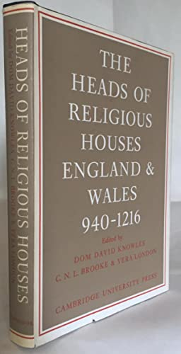Heads of Religious Houses : England and Wales 940-1216