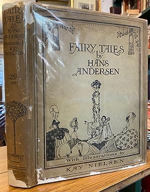 Fairy Tales by Hans Andersen Illustrated By Kay Nielsen: ANDERSEN, Hans