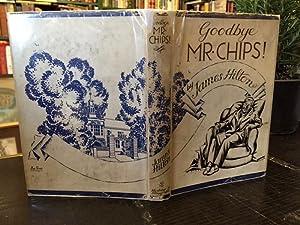 Goodbye Mr. Chips!: Hilton, James
