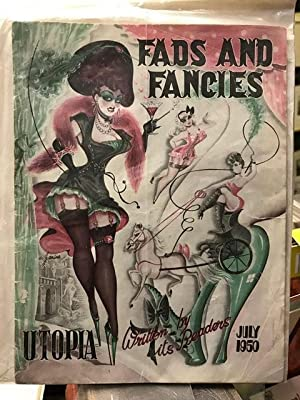 Fads and Fancies July 1950: Various Contributors. Edited by Benson Herbert