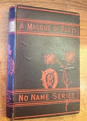 A Masque of Poets. including Guy Vernon,: Dickinson, Emily]