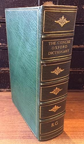 The Concise Oxford Dictionary of Current English Based On The Oxford English Dictionary and Its S...