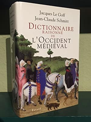 Dictionnaire Raisonne de L'Occident Medieval