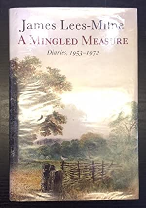 A Mingled Measure Diaries 1953-1972