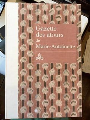 Gazette des atours de Marie-Antoinette. Garde-robe des: RMN - Reunion