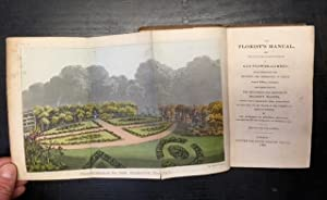 The Florist's Manual, or Hints for the: Jackson, Maria Elizabeth)