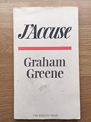 J'Accuse : The Dark Side of Nice: Greene, Graham
