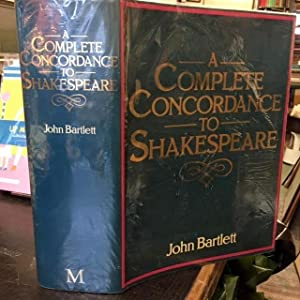 A Complete Concordance to Shakespeare