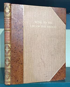 Vital to the Life of the Nation.: Noble, Dudley and