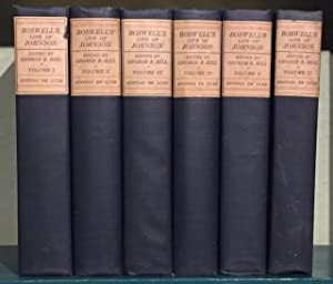 Boswell's Life of Johnson. Including Boswell's Journal of a Tour to the Hebrides and Johnson's Di...