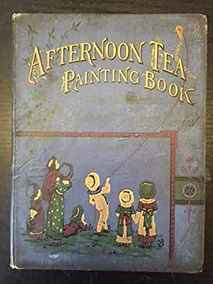 Afternoon Tea Painting Book. A Collection of: Emmerson, H. H.