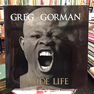 Greg Gorman Inside Life