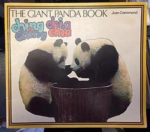 The Giant Panda Book. Ching-Ching Chia-Chia: Crammond, Joan