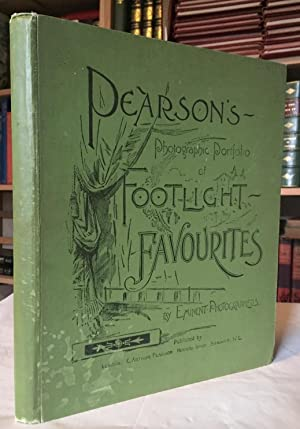 Pearson's Photographic Portfolio ; Footlight Favorites of Footlight Favourites by Eminent Photogr...
