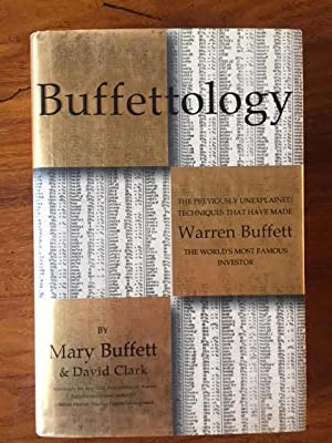 Buffettology: The Previously Unexplained Techniques That Have Made Warren Buffett the World's Mos...