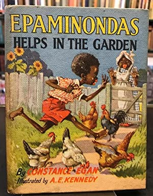 Epaminondas Helps in the Garden: Egan, Constance