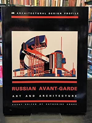 Russian Avant-Garde Art and Architecture Architectural Design: Cooke,Catherine (editior)