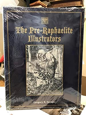 The Pre-Raphaelite Illustrators.The Published Graphic Art of the English Pre-Raphaelites and Thei...