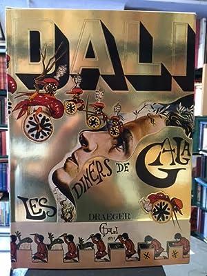 Les Diners de Gala: DALI, [Salvador]