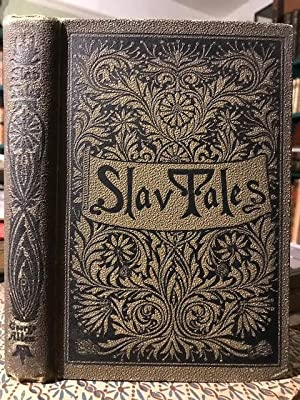 Fairy Tales of the Slav Peasants and: Chodsko, Alex. and