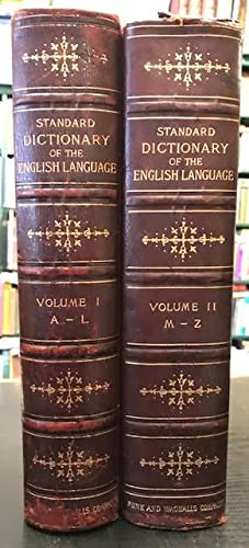 A Standard Dictionary of the English Language : Upon Original Plans, Designed to Give, in Complet...
