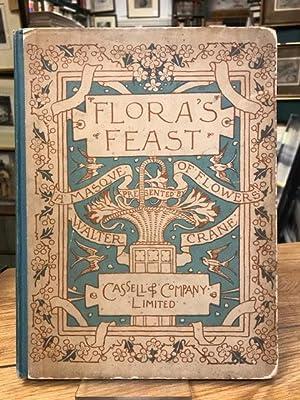 Flora's Feast : A Masque of Flowers: Crane, Walter