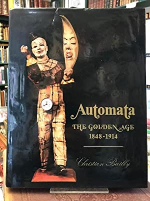 Automata : The Golden Age 1848-1914